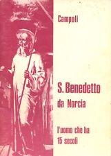 San Benedetto da Norcia L'uomo che ha 15 secoli  - CAMPOLI -BMG MATERA