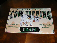 Cow Tipping Metal Tin Sign Country Boys Team Steer
