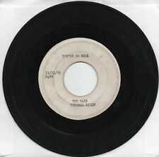 The Cats   You 're So Nice / Get Gone  Test Pressing On  Federal Original  45