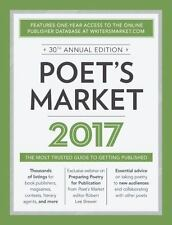 Market: Poet's Market 2017 : The Most Trusted Guide for Publishing Poetry...