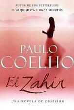 NEW El Zahir : Una Novela de Obsesion (Spanish Edition) by Paulo Coelho