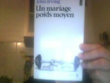 John Irving pour Un mariage poids moyen