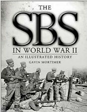 The SBS in World War II: An Illustrated History