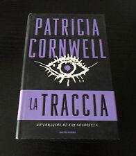 La traccia - Patricia Cornwell - Prima Edizione Omnibus Mondadori -