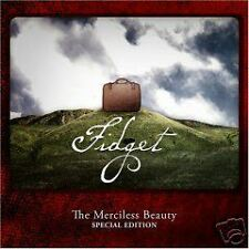 Fidget the Merciless Beauty SPECIAL EDITION 2cd NUOVO