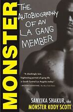 Monster : The Autobiography of an L. A. Gang Member by Sanyika Shakur
