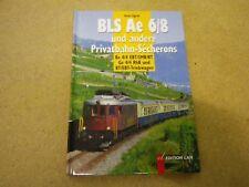 BLS Ae 6/ 8 und andere Privatbahn- Secherons Be 4/ 4 Ge 4/ 4 BT EBT Triebwagen