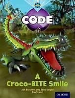 Project X Code: A Croco-Bite Smile by Burchett, Jan Vogler, Sara Pimm, Janice Jo