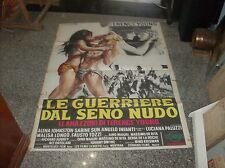 LE GUERRIERE DAL SENO NUDO manifesto 2F originale 1974
