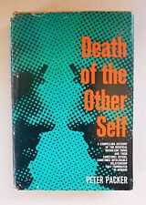 Death of the Other Self by Peter Packer 1st Ed / 1970 /  Hardcover
