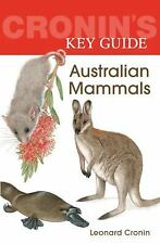 Cronin's Key Guide to Australian Mammals ( Cronin, Leonard ) Used - Good