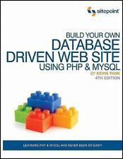 Build Your Own Database Driven Web Site Using Php & MySql [ Yank, Kevin ] Used -