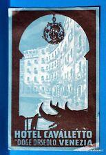 HOTEL CAVALLETTO  DOGE ORSEOLO  VENISE    Original  luggage label  BD88