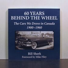 The Cars We Drove in Canada, 1900-1960 Behind the Wheel