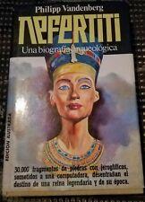 Nefertiti Una biografía arqueológica Philippe Vandenberg libros
