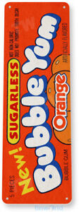 TIN SIGN Orange Bubble Yum Gum Chewing Gum Retro Food Candy Metal Decor B735