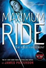 The Angel Experiment: A Maximum Ride Novel (Book 1) by James Patterson, (Paperba