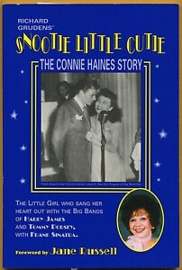 SNOOTIE LITTLE CUTIE The Connie Haines Story • Richard Gruden (sgnd) • Big Bands