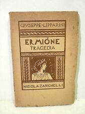 Lipparini Giuseppe : Ermione Tragedia Xilografie Nino Finamore - 1937 Zanichelli