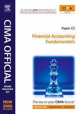 CIMA Exam Practice Kit: Fundamentals of Financial Accounting: 2006 Syllabus (CI