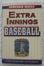 Armchair Digest: Extra Innings Baseball All-Star Stories, Stats, Lore, & Legends