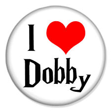 "HARRY POTTER - I Love Dobby 25mm 1"" Pin Badge Button J K Rowling"