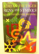 Signs and Symbols : Their Design and Meaning by Adrian Frutiger (1998,...