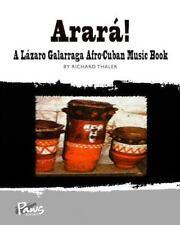 Arara!: A Lazaro Galarraga Afro-Cuban Music Book (Paperback or Softback)