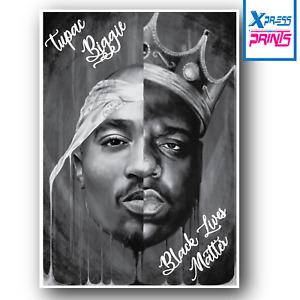 Black Lives Matter Tupac Biggie Smalls Poster Art Print A4 A3 SIZE LAMINATED