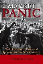 Market Panic : Wild Gyrations, Risks and Opportunites in Stock Markets by...
