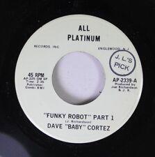 "Soul Promo 45 Dave ""Baby"" Cortez - Funky Robot Part 1 / Funky Robot Part 1 On Al"