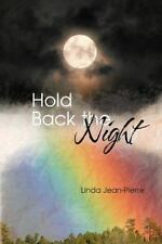 Hold Back the Night by Linda Jean-Pierre (2013, Paperback)