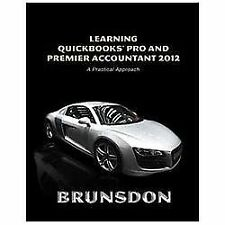 Learning QuickBooks Pro and Premier Accountant 2012 (6th Edition)
