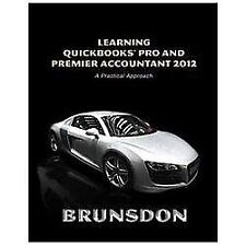 Learning QuickBooks Pro and Premier Accountant 2012 6th Edition