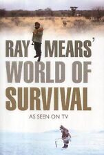 Ray Mears World of Survival by John C. Hunter and Raymond Mears (2003,...