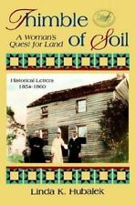 Thimble of Soil: A Womans Quest for Land (Book 2 in the Trail of Threa-ExLibrary