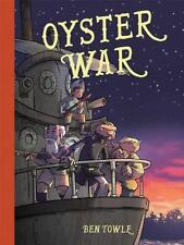 OYSTER HOUSE Graphic Novel by Ben Towle (2015 Oni Press Hardcover) NEW