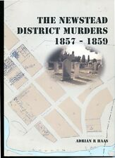 NEWSTEAD DISTRICT MURDERS 1857-1859 A R HAAS VIC GOLD FIELDS NEW PB 88P INSTOCK