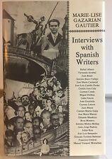 Interviews with Spanish Writers by Marie-Lise Gazarian Gautier Camilo Jose Cela