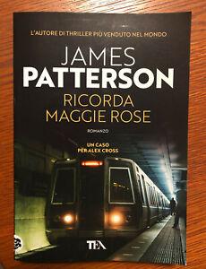 RICORDA MAGGIE ROSE  James Patterson  TEA