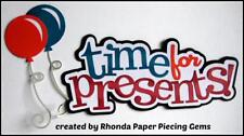 Time For Presents title birthday Boy scrapbook premade paper piecing by Rhonda