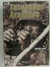 Totenkopf Archives (French Text) 600 Photographs