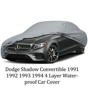 Dodge Shadow Convertible 1991 1992 1993 1994 4 Layer Waterproof Car Cover