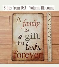 Family is a Gift that Lasts Forever Sign Family is a Gift Sign Metal Family Sign