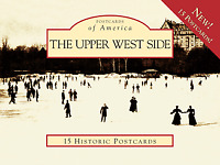 The Upper West Side [Postcards of America] [NY] [Arcadia Publishing]