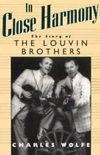 In Close Harmony: The Story of the Louvin Brothers (Paperback or Softback)