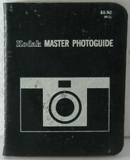 KODAK MASTER PHOTOGUIDE, 1970 STILL PHOTO CHART BOOK