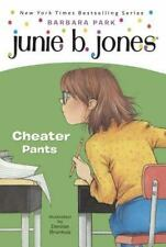 Junie B., First Grader Cheater Pants (Hardback or Cased Book)