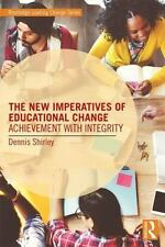 THE NEW IMPERATIVES OF EDUCATIONAL CHANGE - SHIRLEY, DENNIS - NEW PAPERBACK BOOK