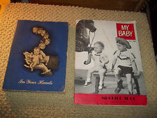 IN YOUR HANDS 1943 BOOK BEATRICE M HUNTER A GUIDE FOR PARENTS & MY BABY MAG 1950